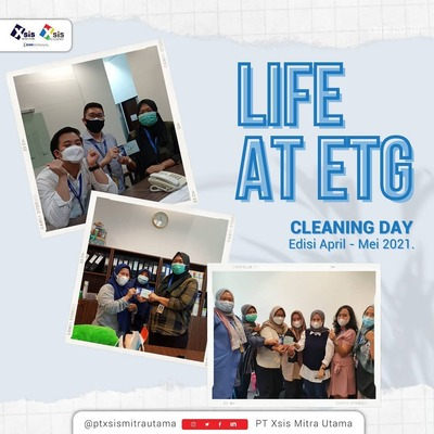 ETG Cleaning Day Edisi April - Mei 2021.